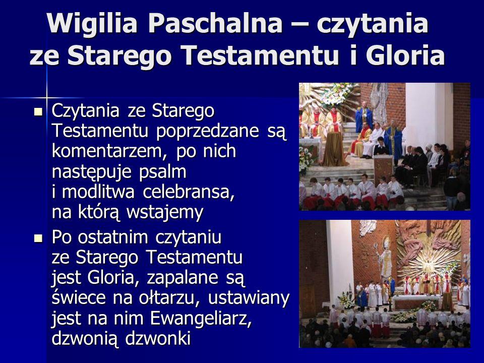 Wigilia Paschalna – czytania ze Starego Testamentu i Gloria