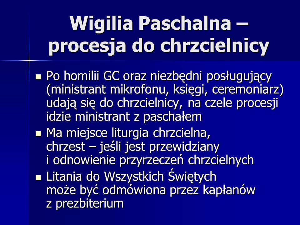 Wigilia Paschalna – procesja do chrzcielnicy