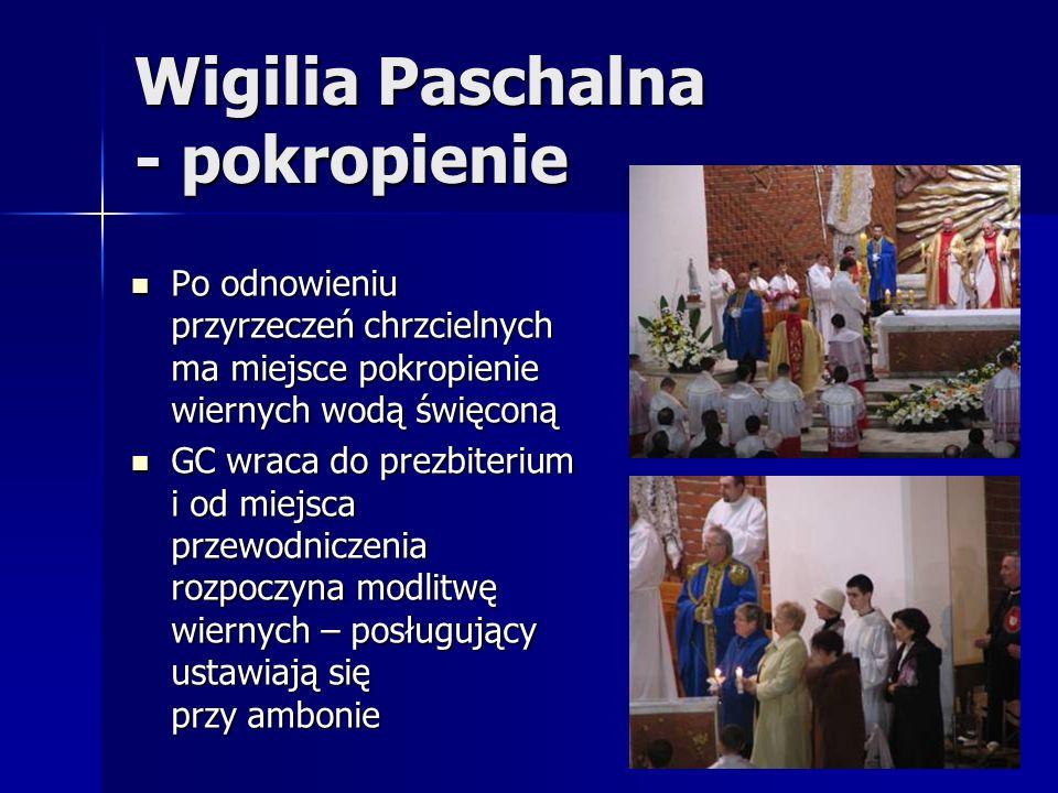 Wigilia Paschalna - pokropienie