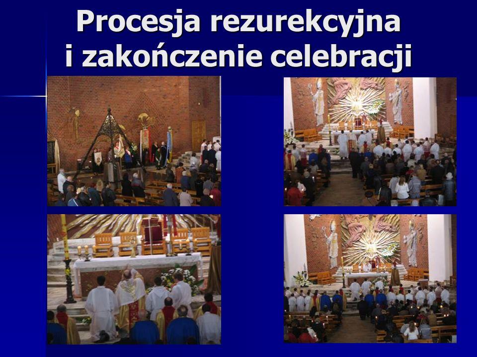 Procesja rezurekcyjna i zakończenie celebracji