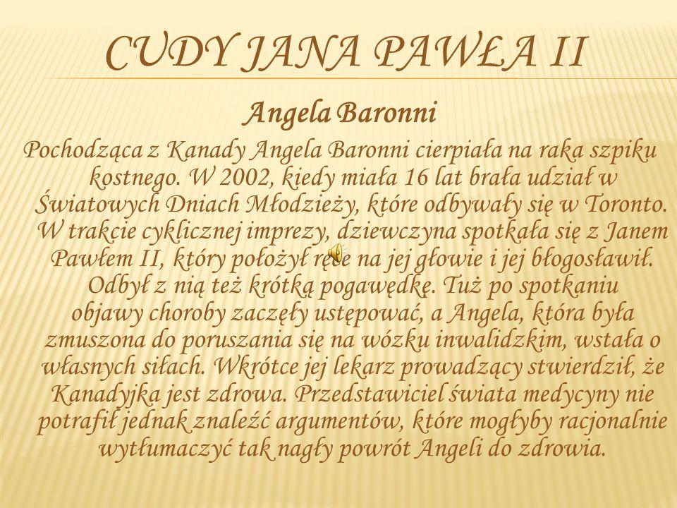 Cudy Jana Pawła II Angela Baronni