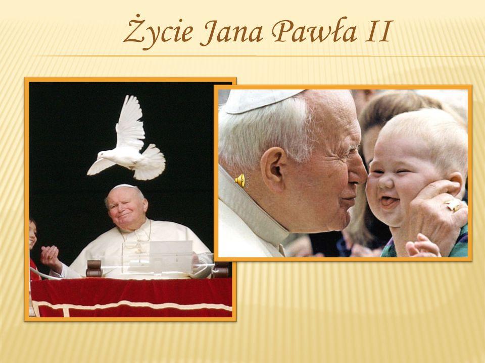 Życie Jana Pawła II