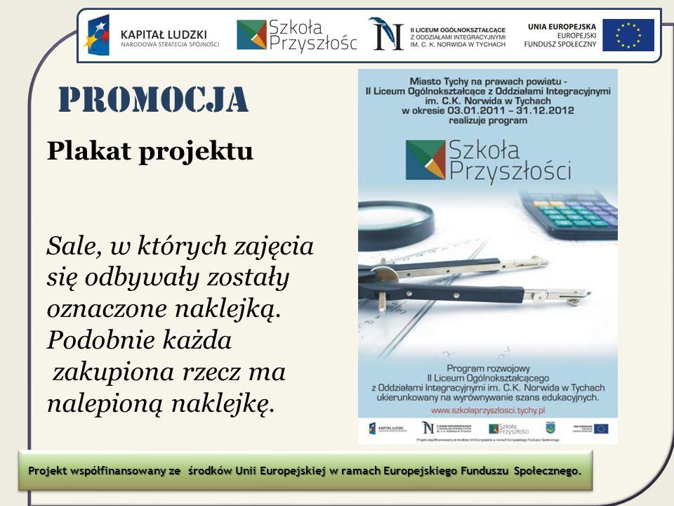 Promocja Plakat projektu Sale, w których zajęcia się odbywały zostały
