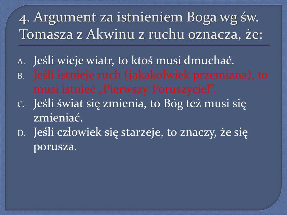 4. Argument za istnieniem Boga wg św
