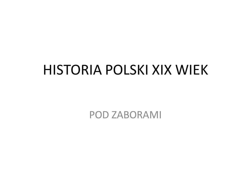 HISTORIA POLSKI XIX WIEK
