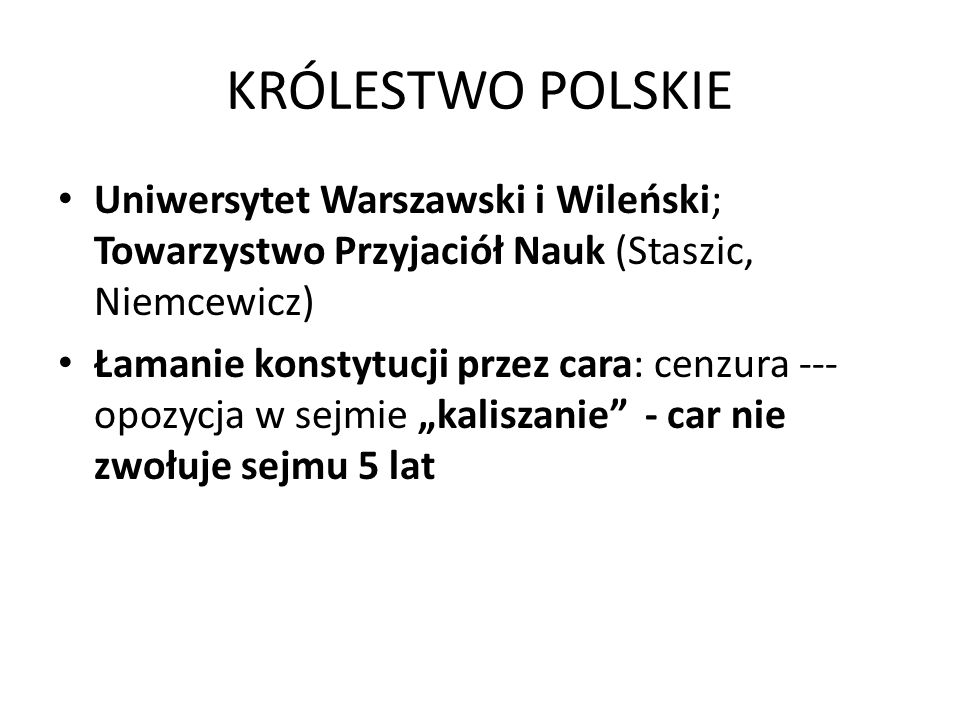 KRÓLESTWO POLSKIE Uniwersytet Warszawski i Wileński; Towarzystwo Przyjaciół Nauk (Staszic, Niemcewicz)