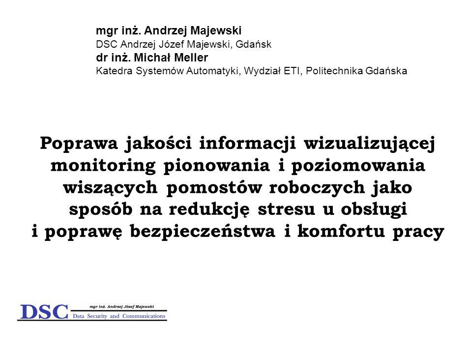 mgr inż. Andrzej Majewski