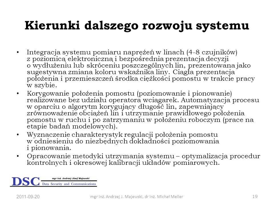 Kierunki dalszego rozwoju systemu
