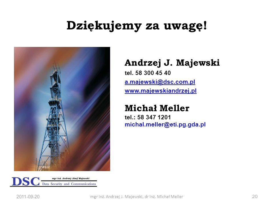 mgr inż. Andrzej J. Majewski, dr inż. Michał Meller
