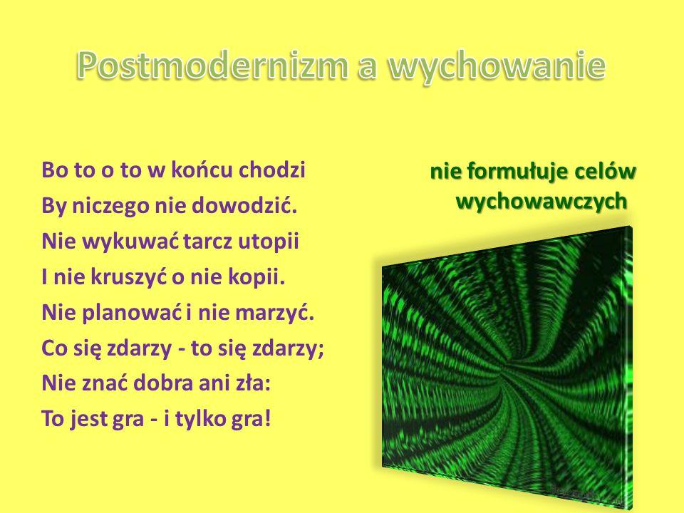 Postmodernizm a wychowanie