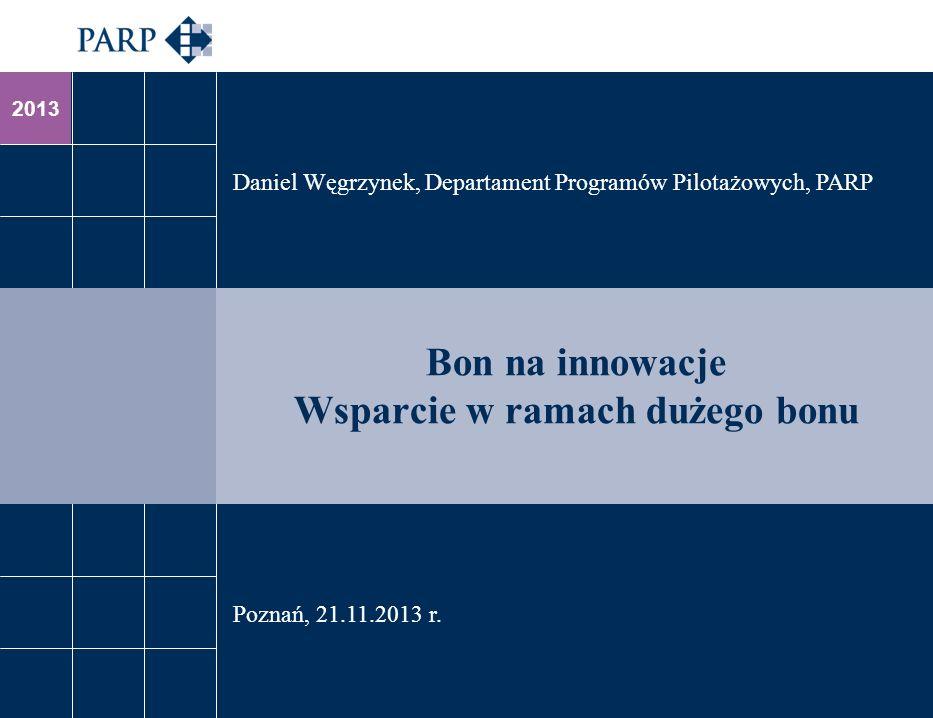 Bon na innowacje Wsparcie w ramach dużego bonu