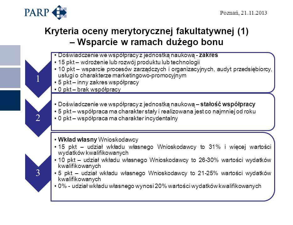 Kryteria oceny merytorycznej fakultatywnej (1) – Wsparcie w ramach dużego bonu