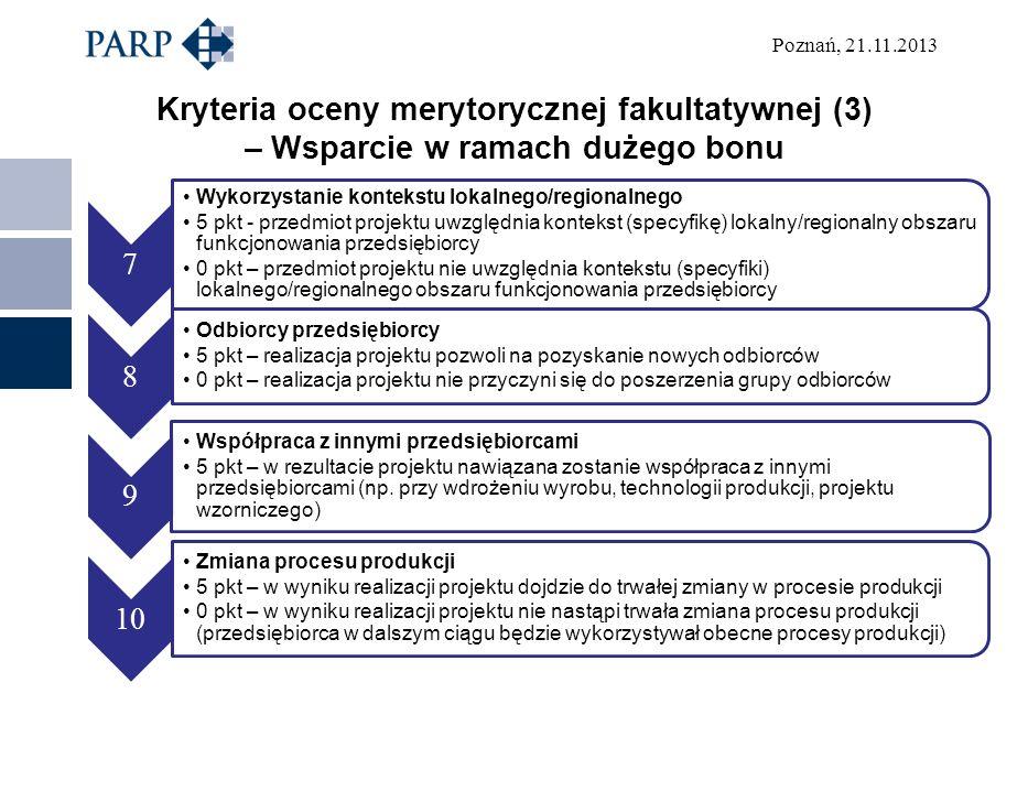 Kryteria oceny merytorycznej fakultatywnej (3) – Wsparcie w ramach dużego bonu