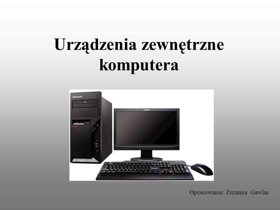 Urządzenia zewnętrzne komputera