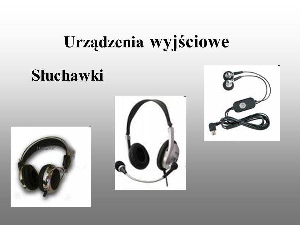 Urządzenia wyjściowe Słuchawki