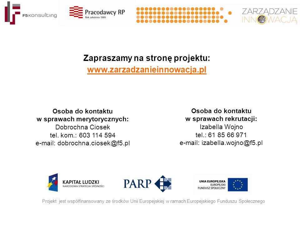 Zapraszamy na stronę projektu: www.zarzadzanieinnowacja.pl