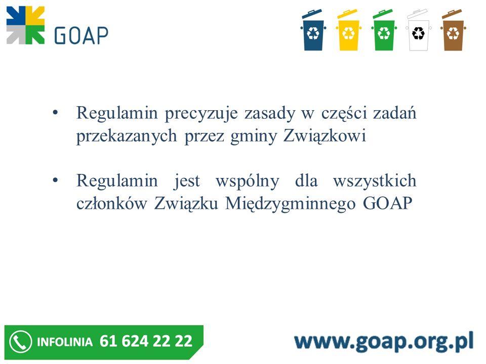 Regulamin precyzuje zasady w części zadań przekazanych przez gminy Związkowi