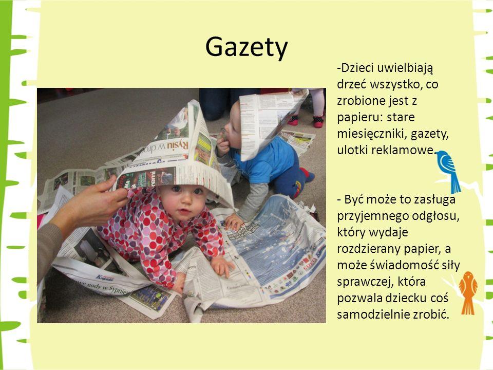Gazety Dzieci uwielbiają drzeć wszystko, co zrobione jest z papieru: stare miesięczniki, gazety, ulotki reklamowe.