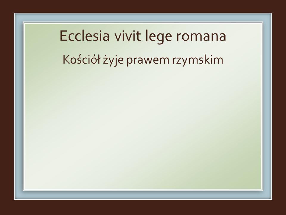 Ecclesia vivit lege romana