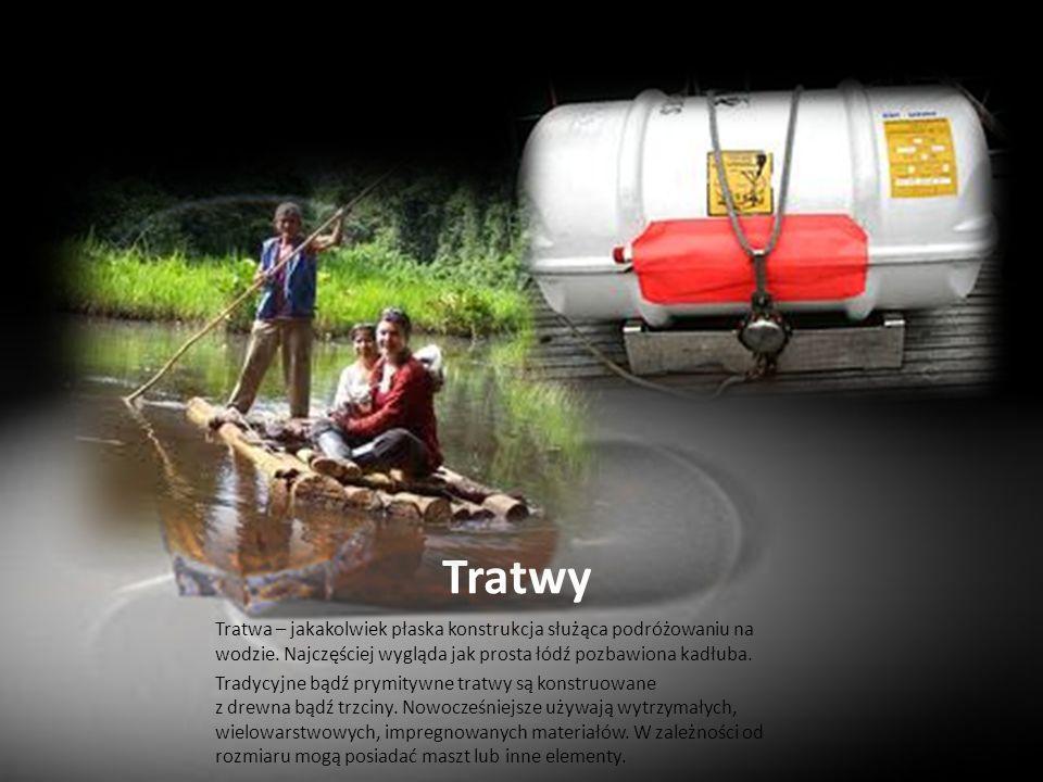 Tratwy Tratwa – jakakolwiek płaska konstrukcja służąca podróżowaniu na wodzie. Najczęściej wygląda jak prosta łódź pozbawiona kadłuba.