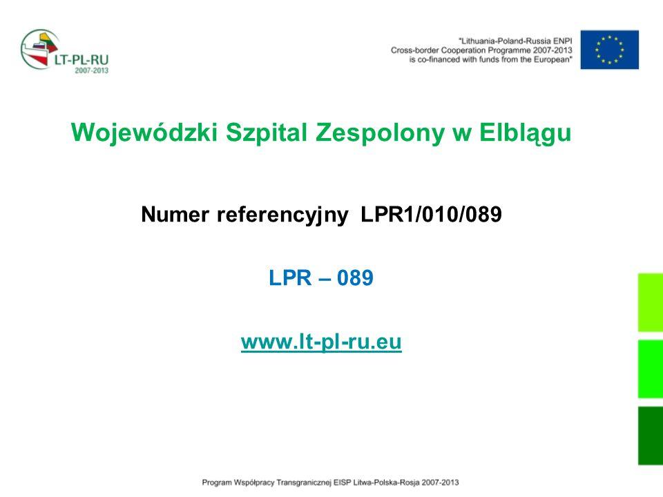 Wojewódzki Szpital Zespolony w Elblągu Numer referencyjny LPR1/010/089