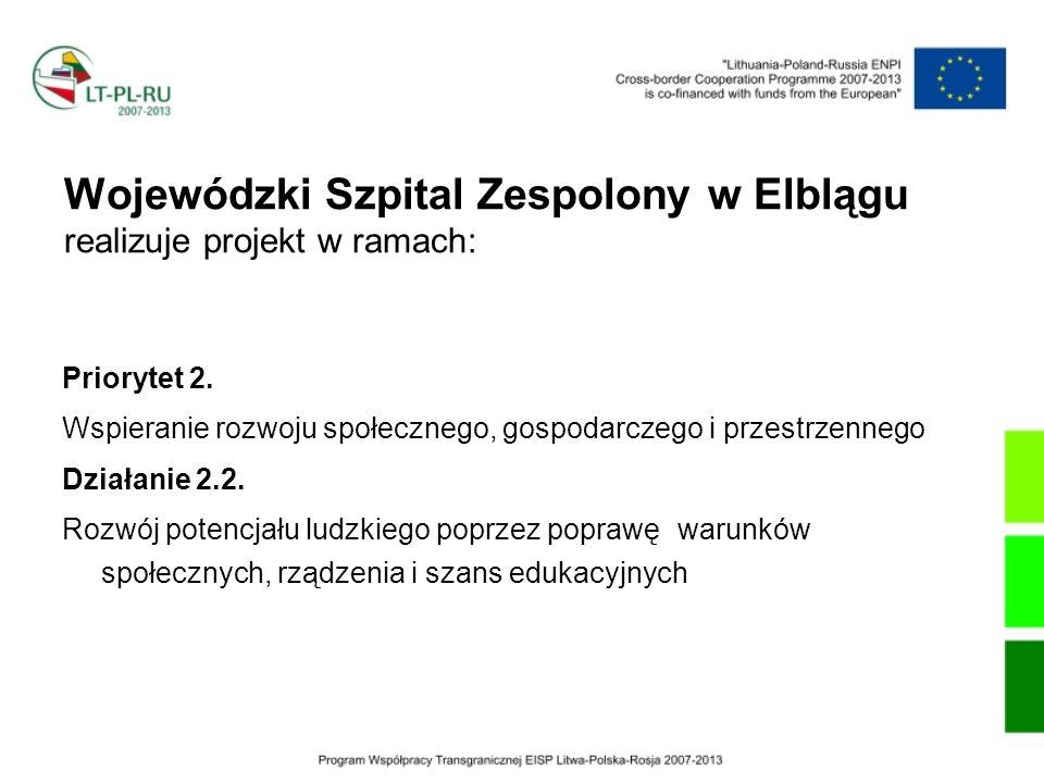 Wojewódzki Szpital Zespolony w Elblągu realizuje projekt w ramach: