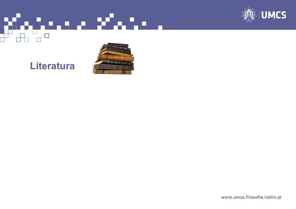Literatura www.umcs.filozofia.lublin.pl
