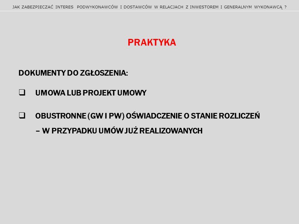 PRAKTYKA Dokumenty do zgłoszenia: Umowa lub projekt umowy