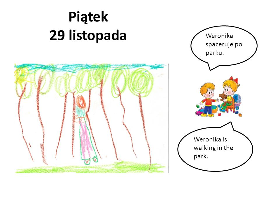 Piątek 29 listopada Weronika spaceruje po parku.