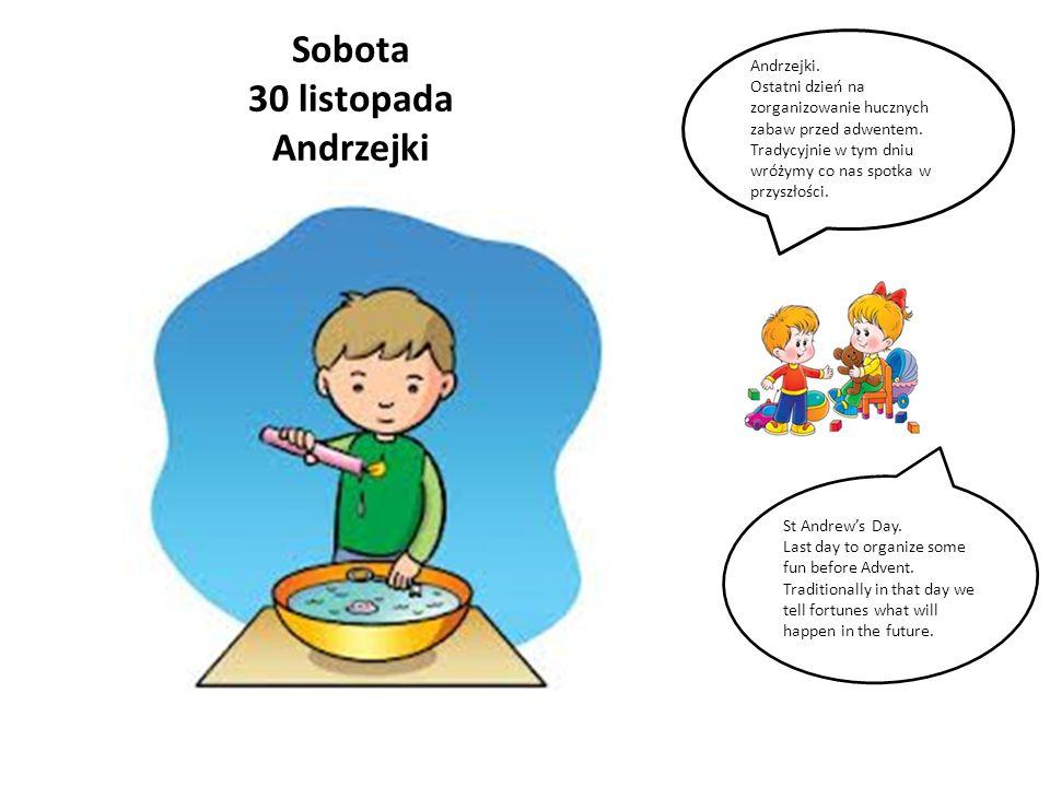 Sobota 30 listopada Andrzejki