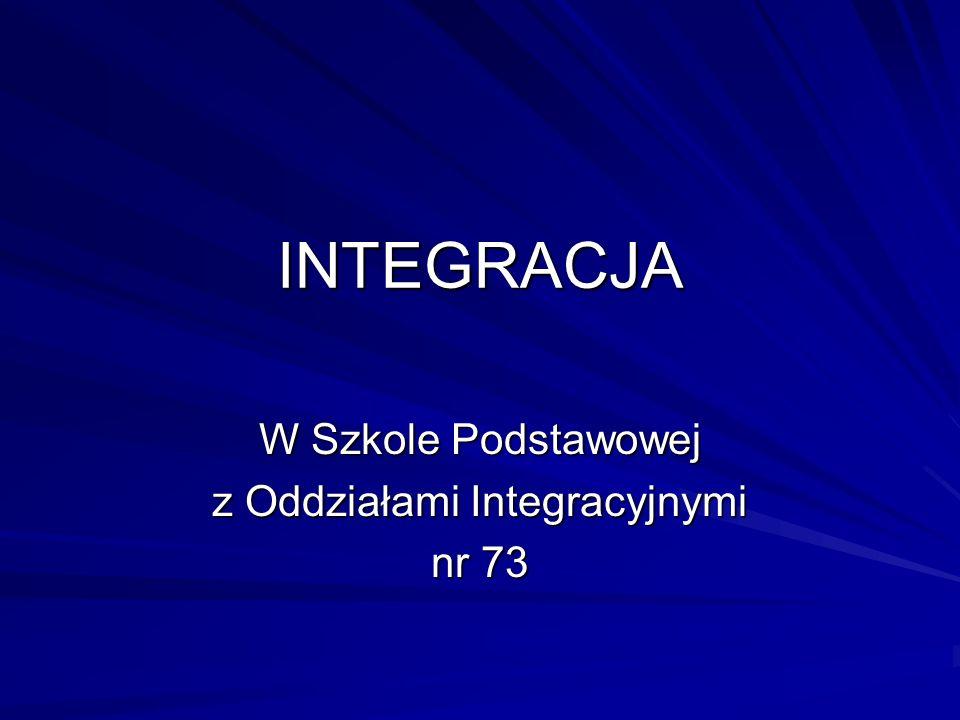 W Szkole Podstawowej z Oddziałami Integracyjnymi nr 73