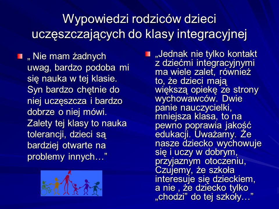 Wypowiedzi rodziców dzieci uczęszczających do klasy integracyjnej