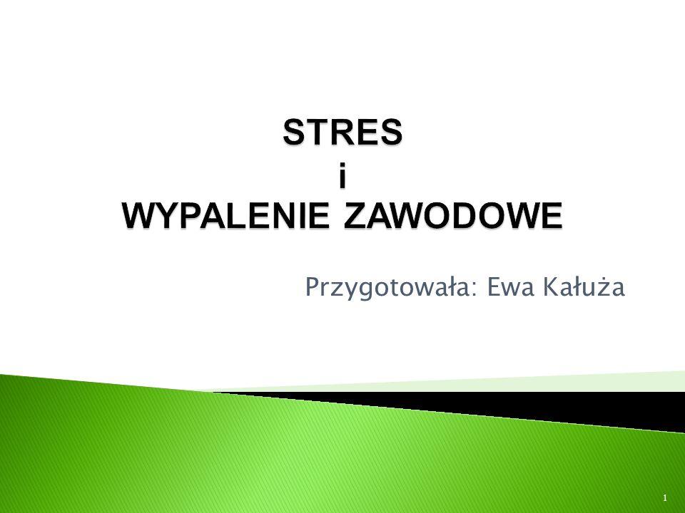 STRES i WYPALENIE ZAWODOWE
