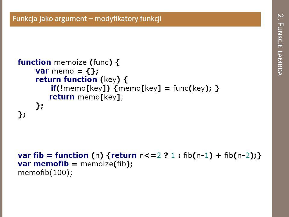 2. Funkcje lambda Funkcja jako argument – modyfikatory funkcji