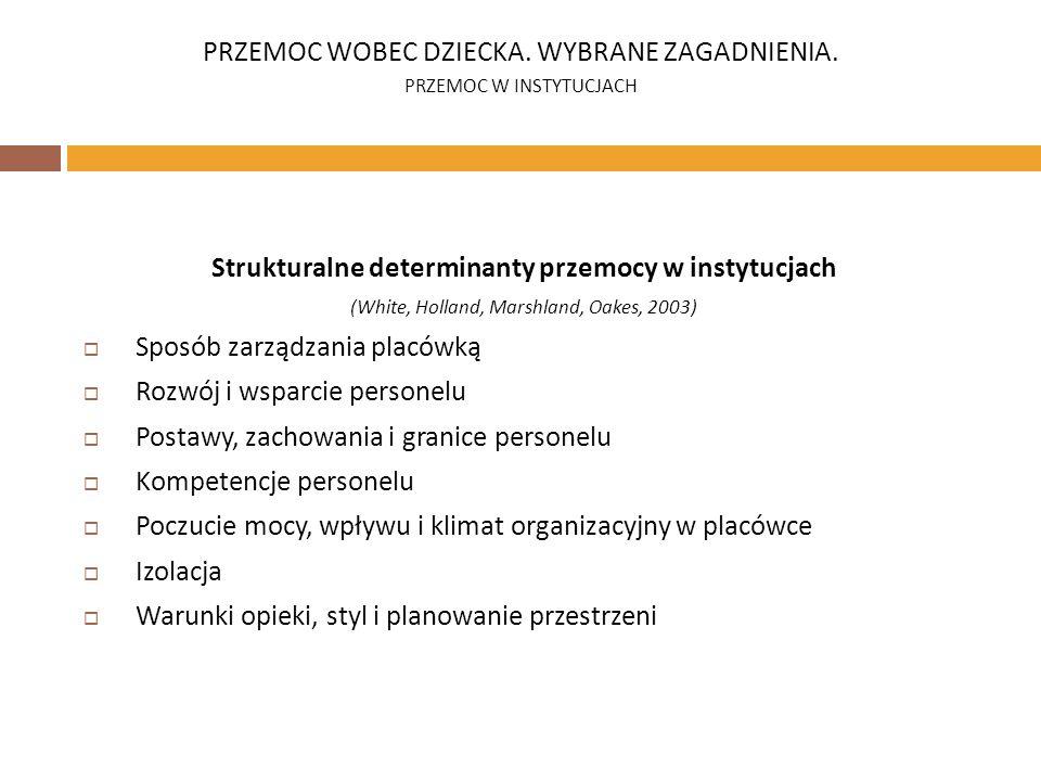 Strukturalne determinanty przemocy w instytucjach