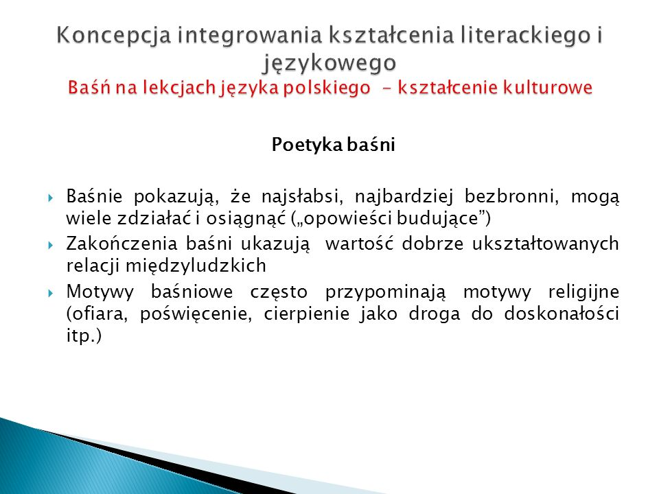 Koncepcja integrowania kształcenia literackiego i językowego Baśń na lekcjach języka polskiego - kształcenie kulturowe