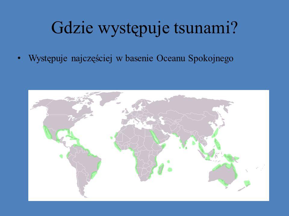 Gdzie występuje tsunami