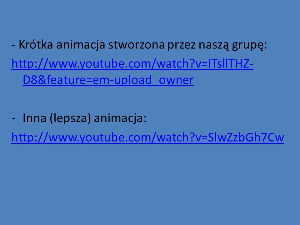 - Krótka animacja stworzona przez naszą grupę: