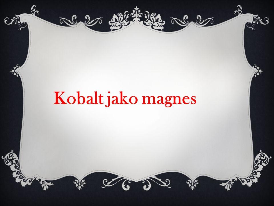 Kobalt jako magnes