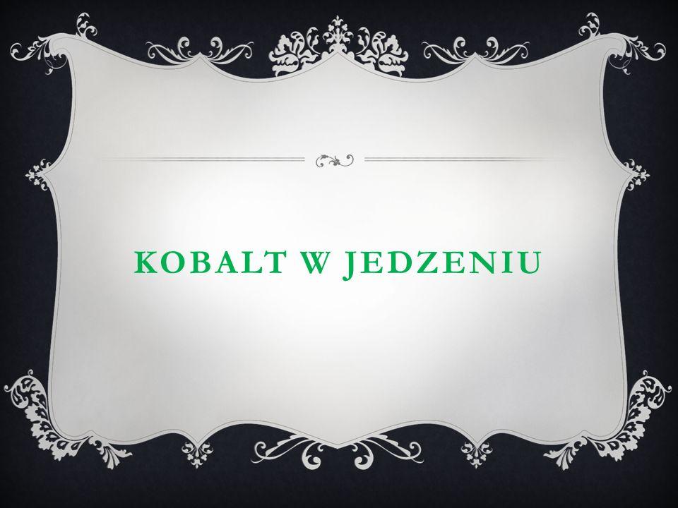 Kobalt w jedzeniu