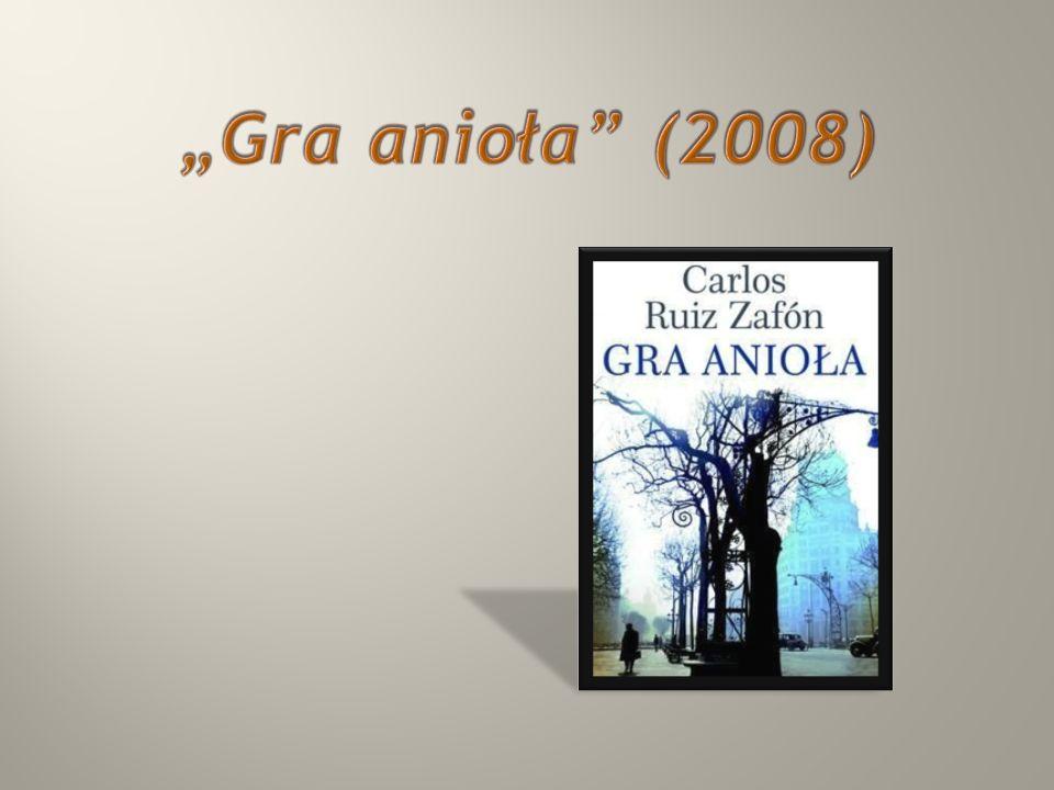 """""""Gra anioła (2008)"""