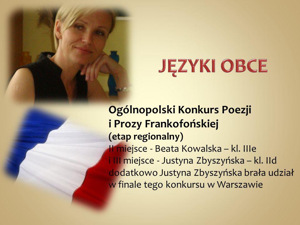 JĘZYKI OBCEOgólnopolski Konkurs Poezji i Prozy Frankofońskiej (etap regionalny)