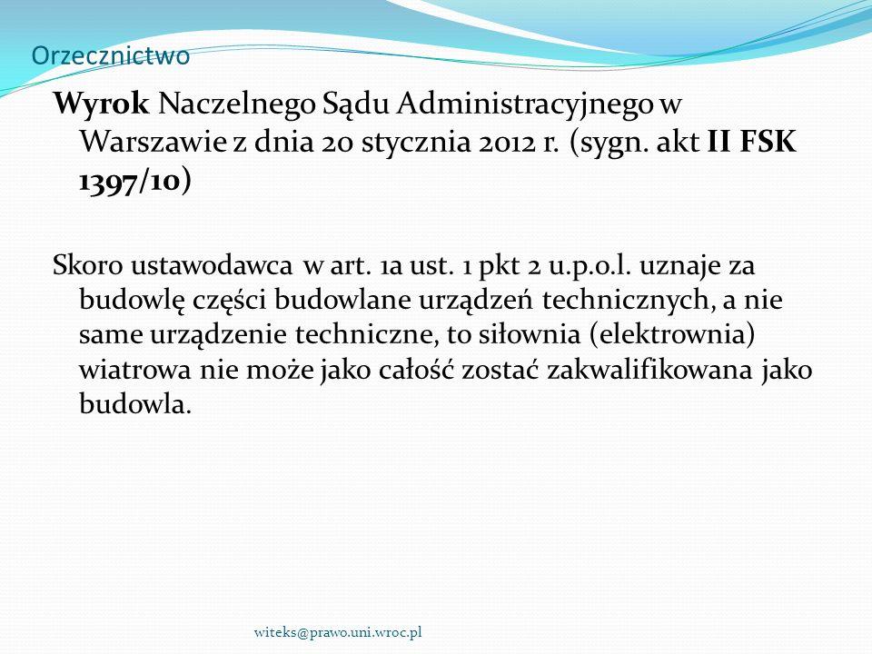 Orzecznictwo Wyrok Naczelnego Sądu Administracyjnego w Warszawie z dnia 20 stycznia 2012 r. (sygn. akt II FSK 1397/10)