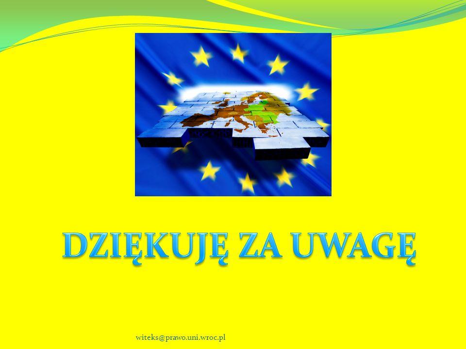 DZIĘKUJĘ ZA UWAGĘ witeks@prawo.uni.wroc.pl