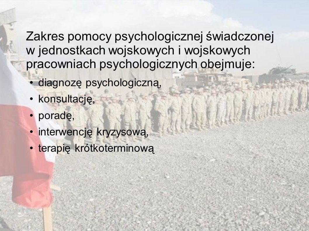 Zakres pomocy psychologicznej świadczonej w jednostkach wojskowych i wojskowych pracowniach psychologicznych obejmuje: