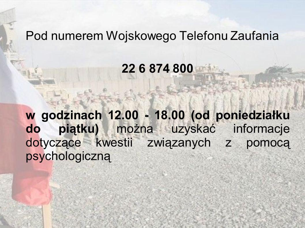 Pod numerem Wojskowego Telefonu Zaufania 22 6 874 800 w godzinach 12