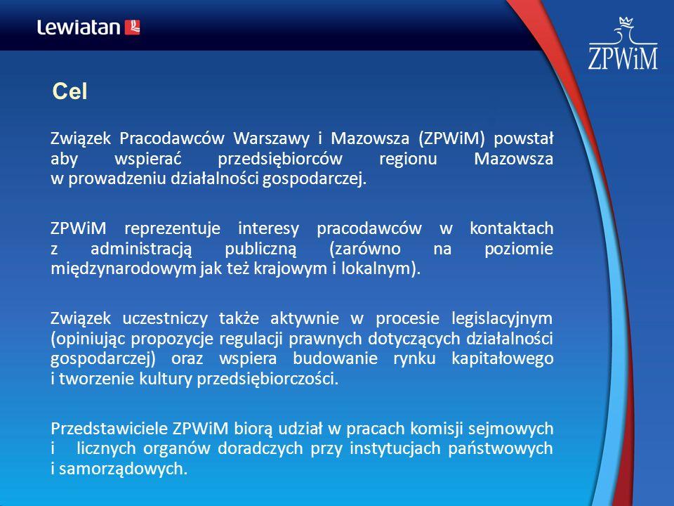 CelZwiązek Pracodawców Warszawy i Mazowsza (ZPWiM) powstał aby wspierać przedsiębiorców regionu Mazowsza w prowadzeniu działalności gospodarczej.