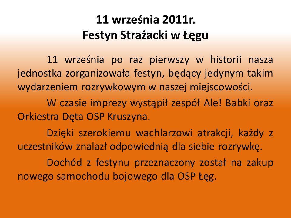 11 września 2011r. Festyn Strażacki w Łęgu