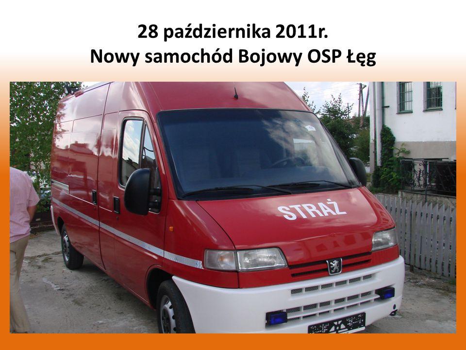 28 października 2011r. Nowy samochód Bojowy OSP Łęg