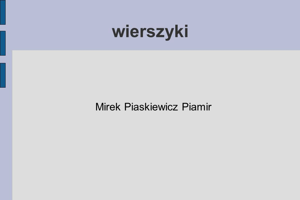 Mirek Piaskiewicz Piamir